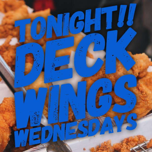 The Deck: Wings Wednesdays