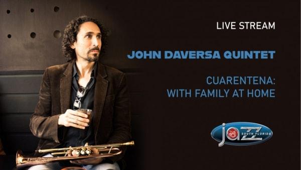 The John Daversa Quintet plays 'CUARENTENA: With Family at Home'