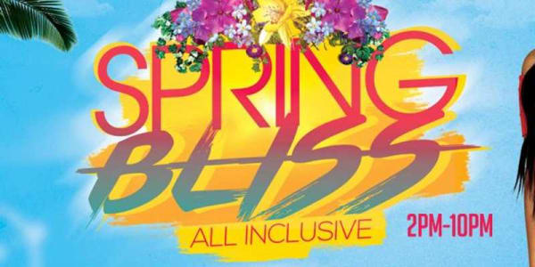 SPRING BLISS (All Inclusive Outdoor Day Party)